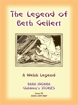 cover image of THE LEGEND OF BETH GELLERT--A Welsh Legend